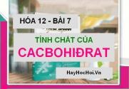 Bài tập luyện tập tính chất cấu tạo các loại CacboHidrat điển hình - Hóa 12 bài 7